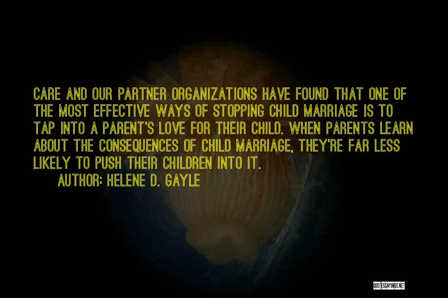 Parents Love And Care Quotes By Helene D. Gayle