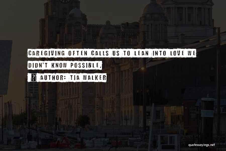 Parents Love And Care Quotes By Tia Walker