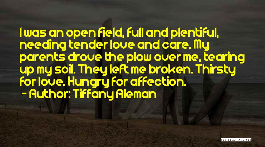 Parents Love And Care Quotes By Tiffany Aleman