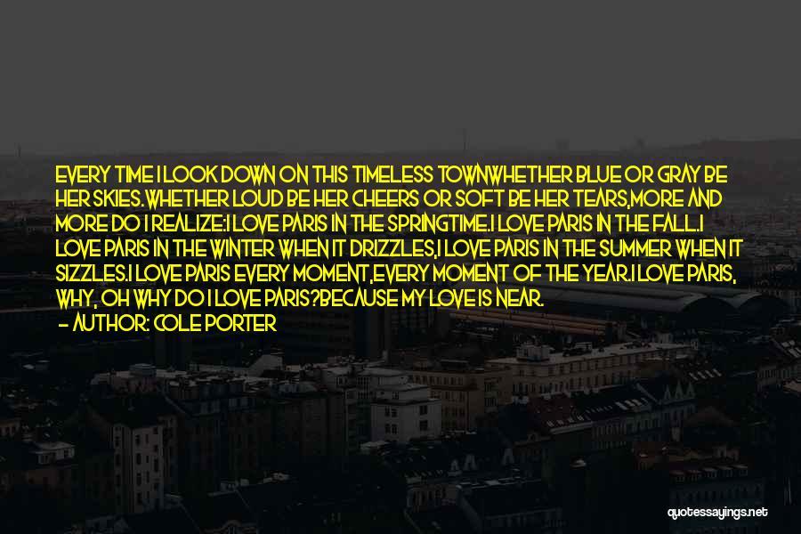 Paris In Springtime Quotes By Cole Porter