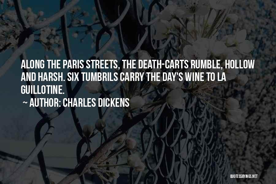 Paris Streets Quotes By Charles Dickens