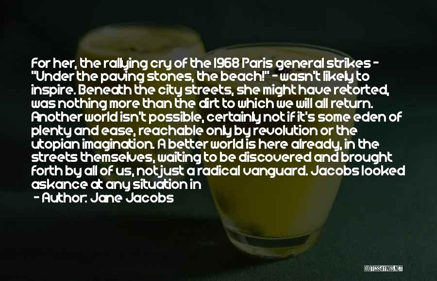 Paris Streets Quotes By Jane Jacobs