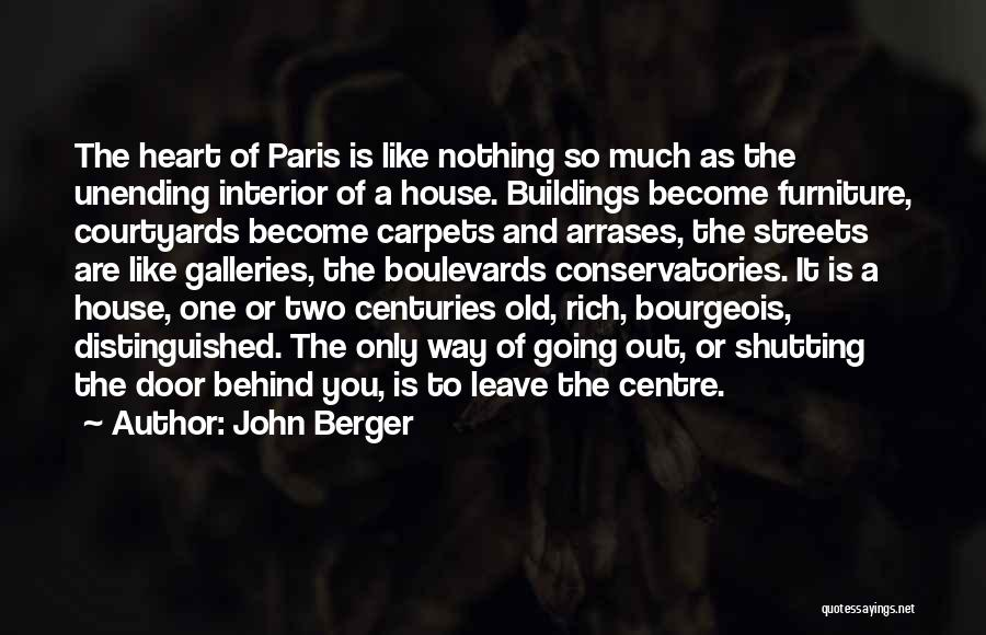 Paris Streets Quotes By John Berger