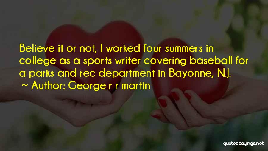 Parks And Rec Quotes By George R R Martin