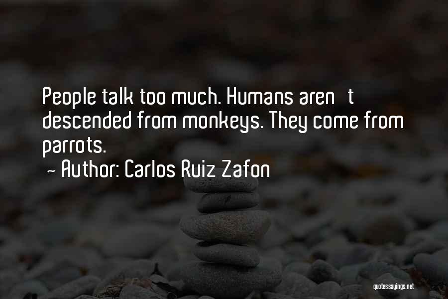 Parrots Quotes By Carlos Ruiz Zafon