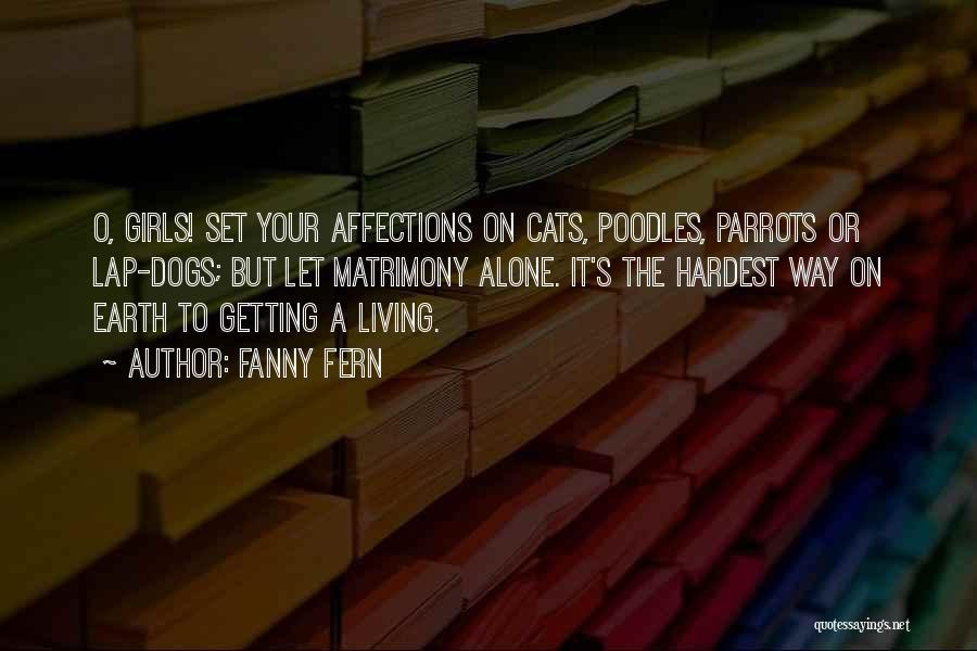 Parrots Quotes By Fanny Fern