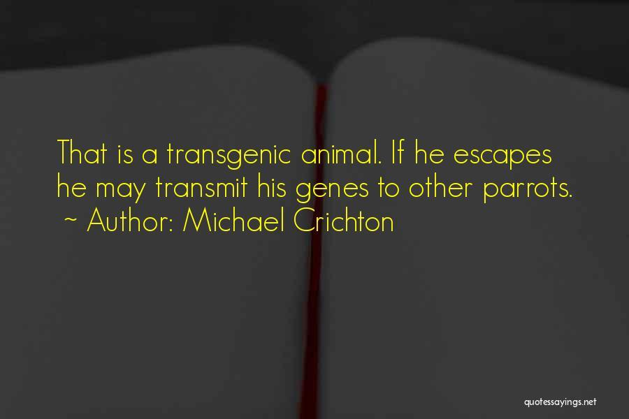 Parrots Quotes By Michael Crichton