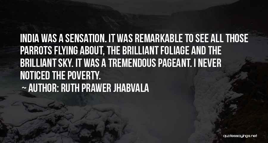 Parrots Quotes By Ruth Prawer Jhabvala