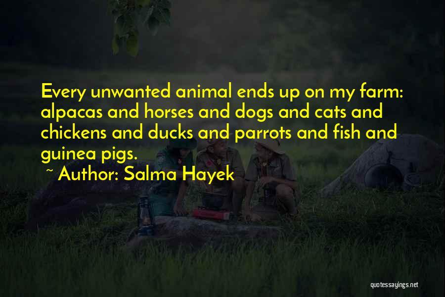 Parrots Quotes By Salma Hayek
