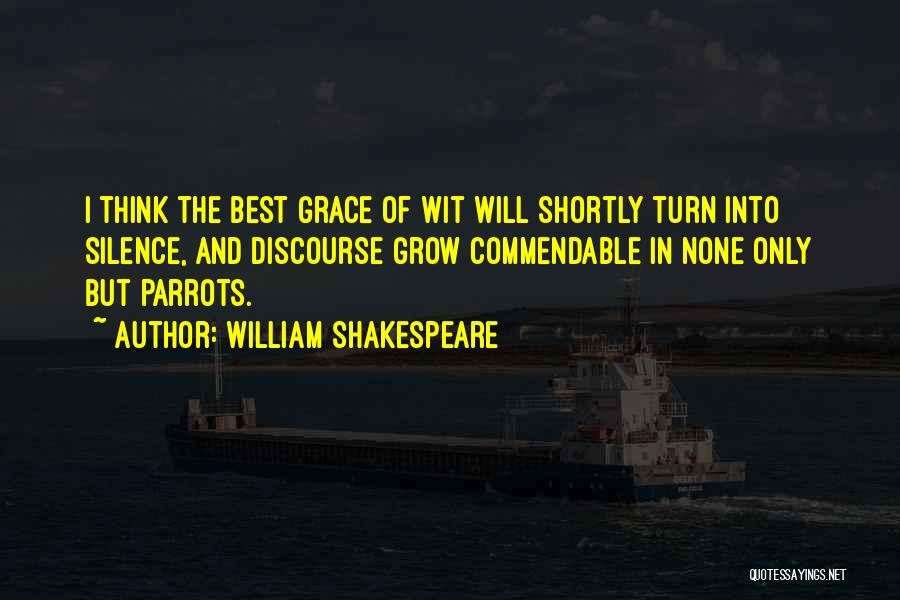 Parrots Quotes By William Shakespeare