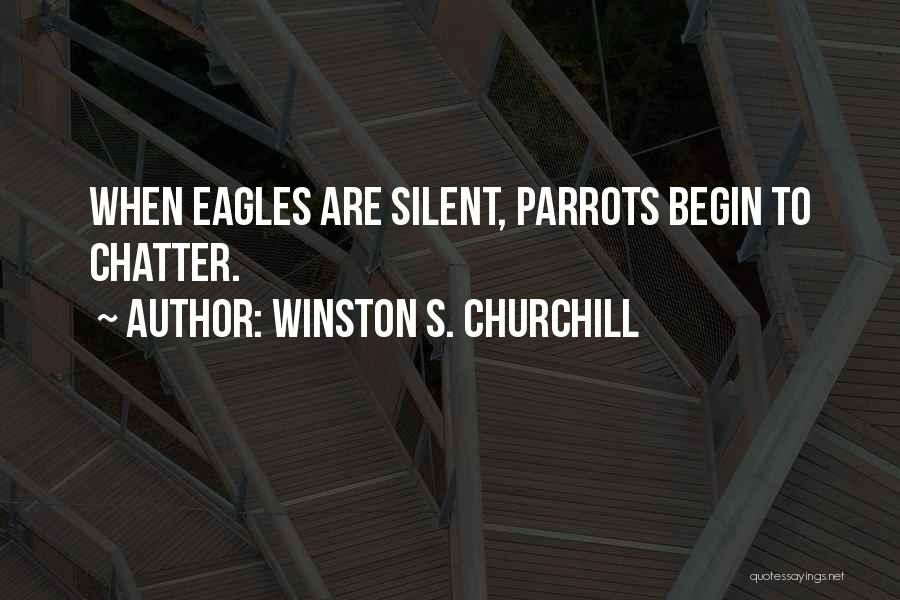 Parrots Quotes By Winston S. Churchill