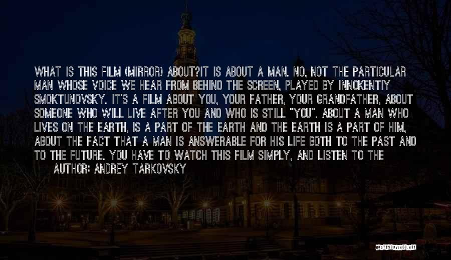 Part Time Father Quotes By Andrey Tarkovsky