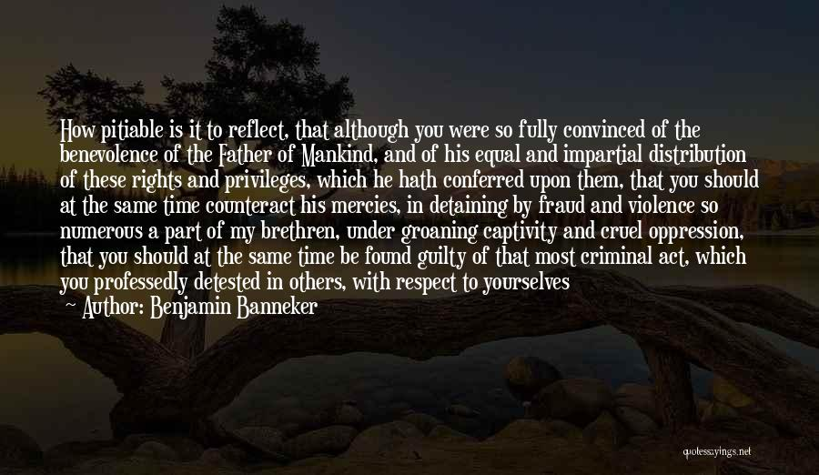 Part Time Father Quotes By Benjamin Banneker