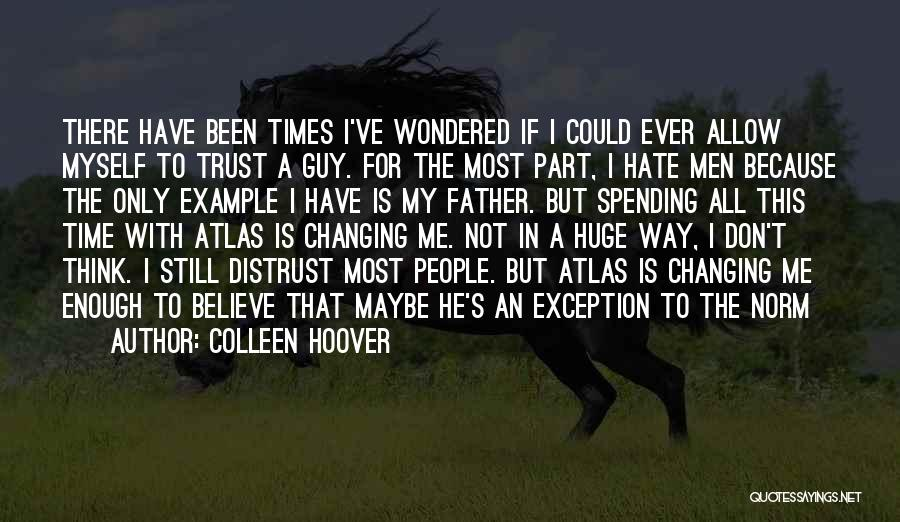 Part Time Father Quotes By Colleen Hoover