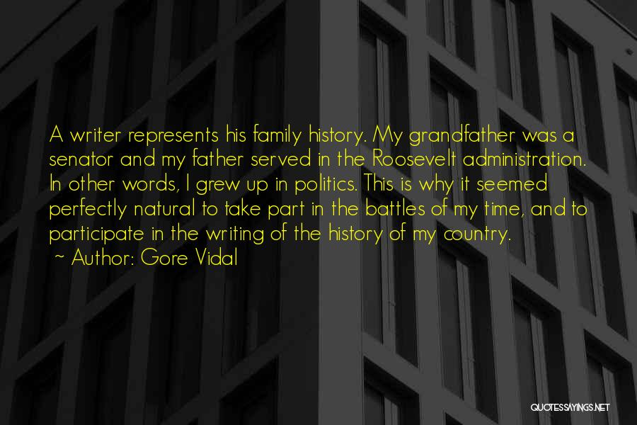 Part Time Father Quotes By Gore Vidal