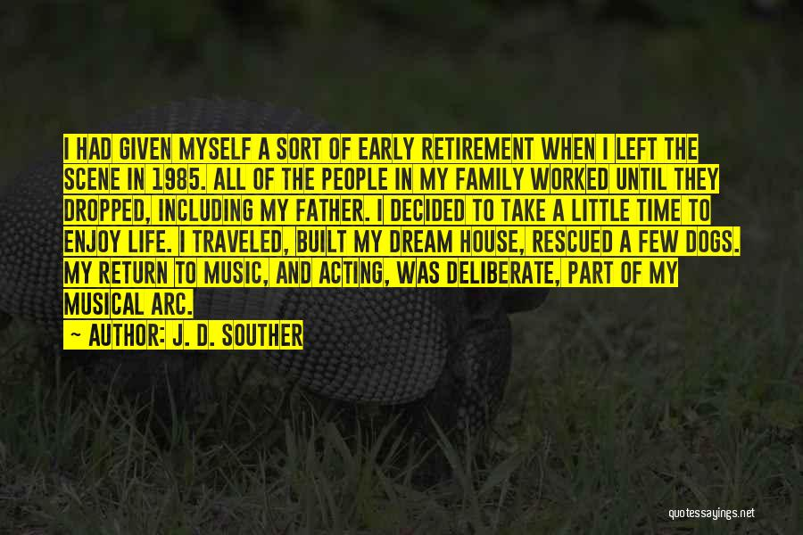 Part Time Father Quotes By J. D. Souther