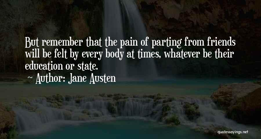 Parting With Someone Quotes By Jane Austen