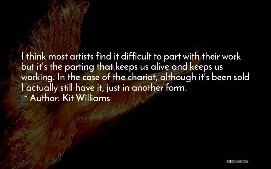 Parting With Someone Quotes By Kit Williams