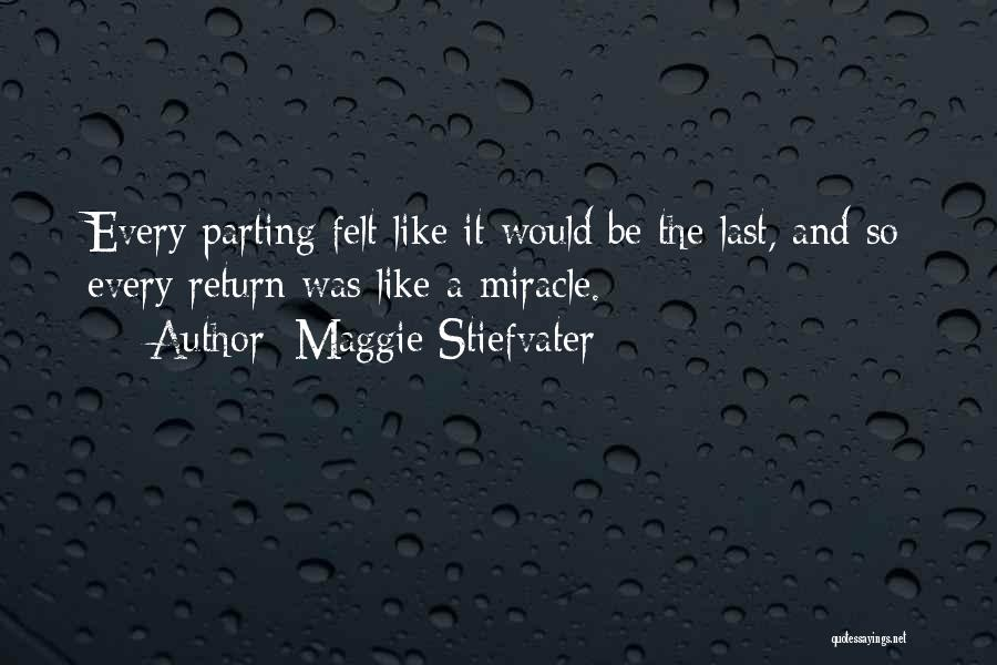 Parting With Someone Quotes By Maggie Stiefvater