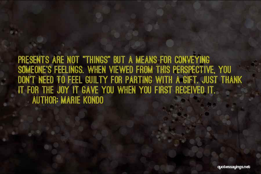 Parting With Someone Quotes By Marie Kondo