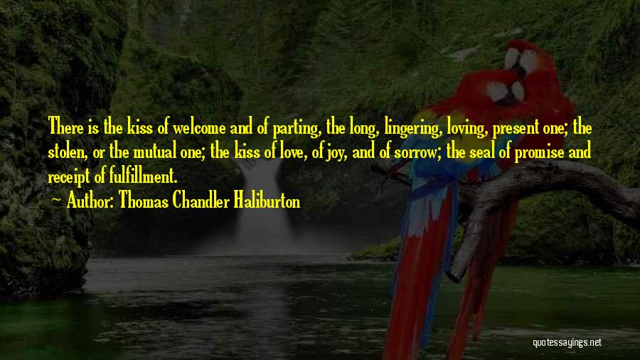 Parting With Someone Quotes By Thomas Chandler Haliburton