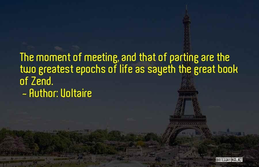 Parting With Someone Quotes By Voltaire