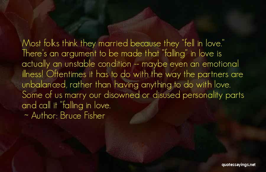 Partners Love Quotes By Bruce Fisher