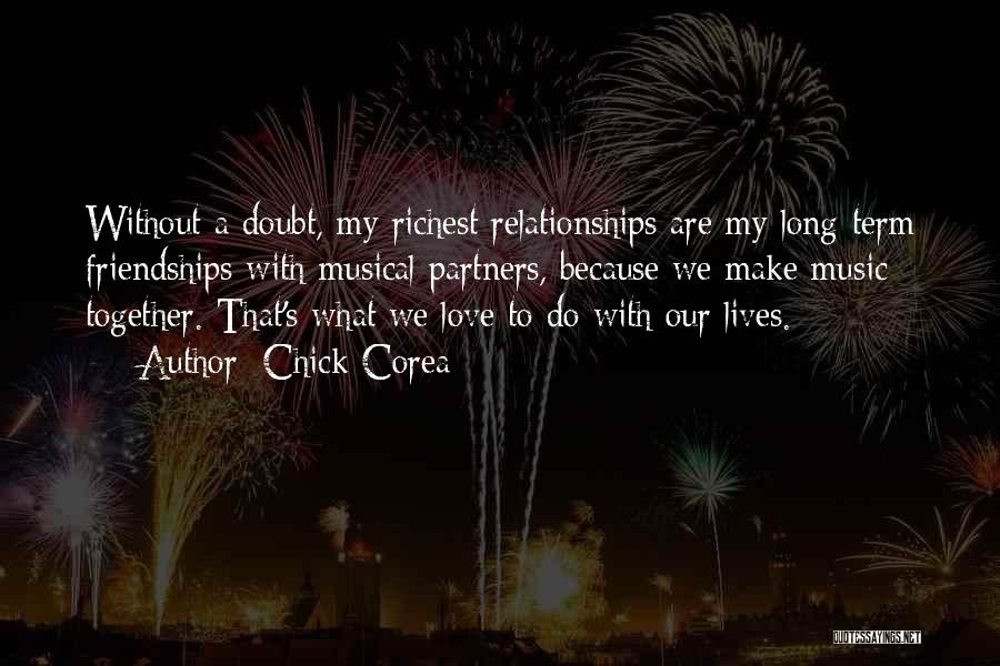 Partners Love Quotes By Chick Corea
