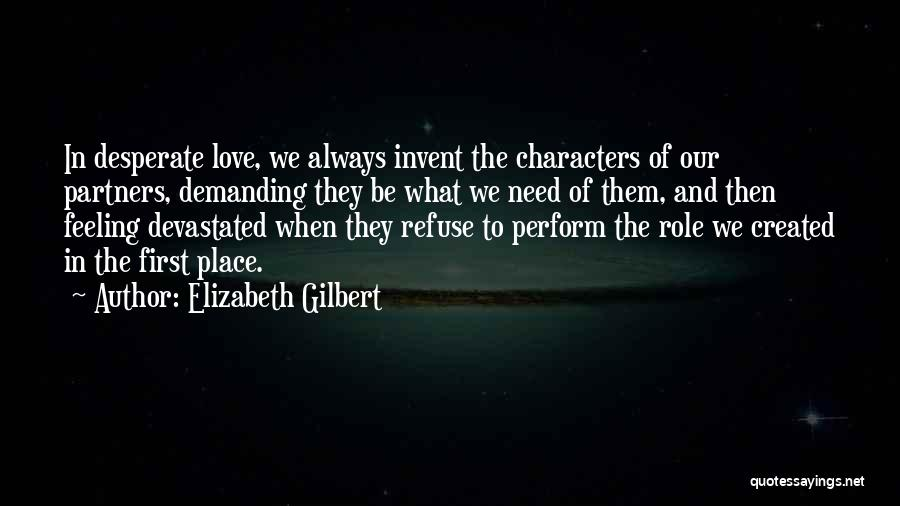 Partners Love Quotes By Elizabeth Gilbert