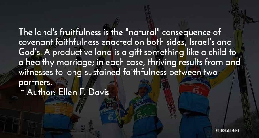 Partners Love Quotes By Ellen F. Davis