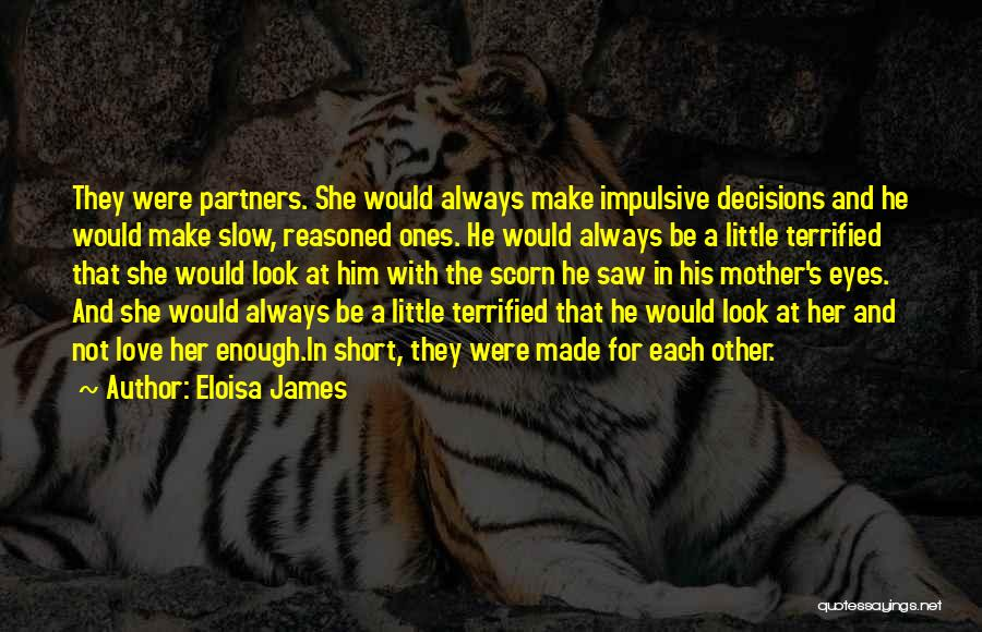 Partners Love Quotes By Eloisa James