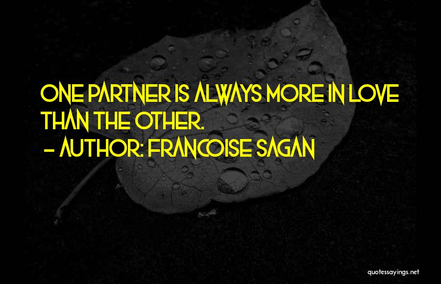 Partners Love Quotes By Francoise Sagan