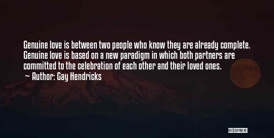 Partners Love Quotes By Gay Hendricks