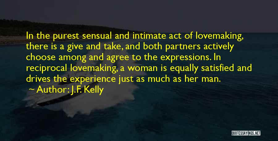 Partners Love Quotes By J.F. Kelly