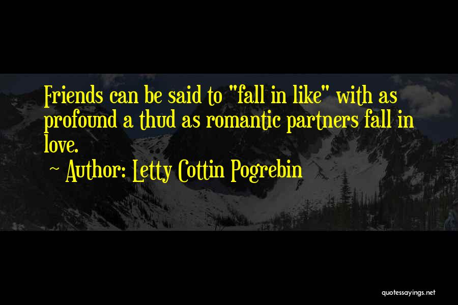 Partners Love Quotes By Letty Cottin Pogrebin