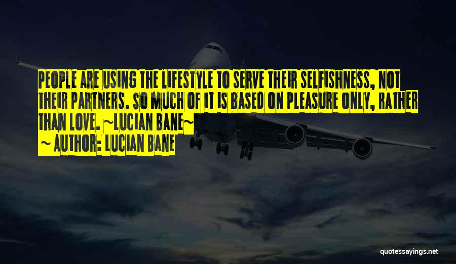 Partners Love Quotes By Lucian Bane