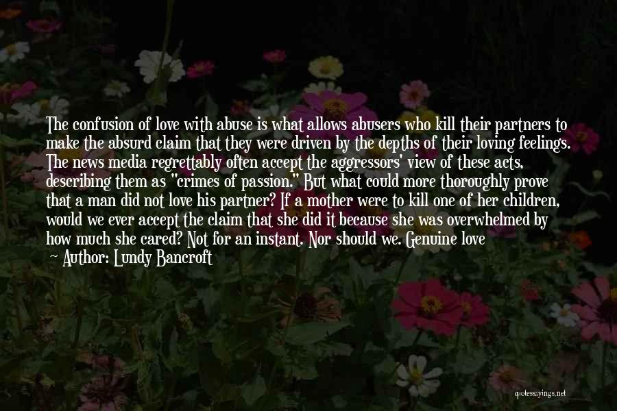Partners Love Quotes By Lundy Bancroft