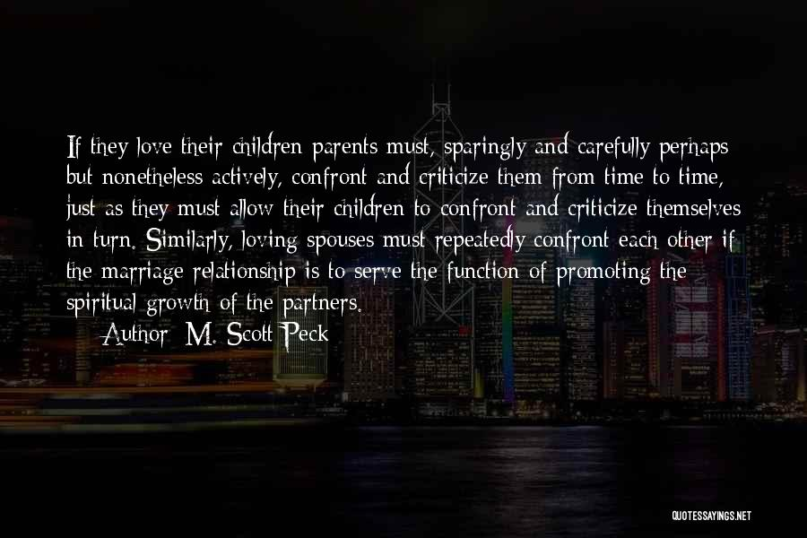 Partners Love Quotes By M. Scott Peck
