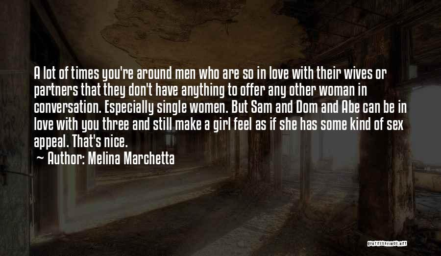 Partners Love Quotes By Melina Marchetta