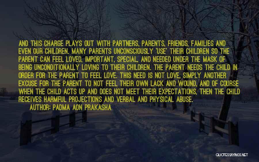 Partners Love Quotes By Padma Aon Prakasha
