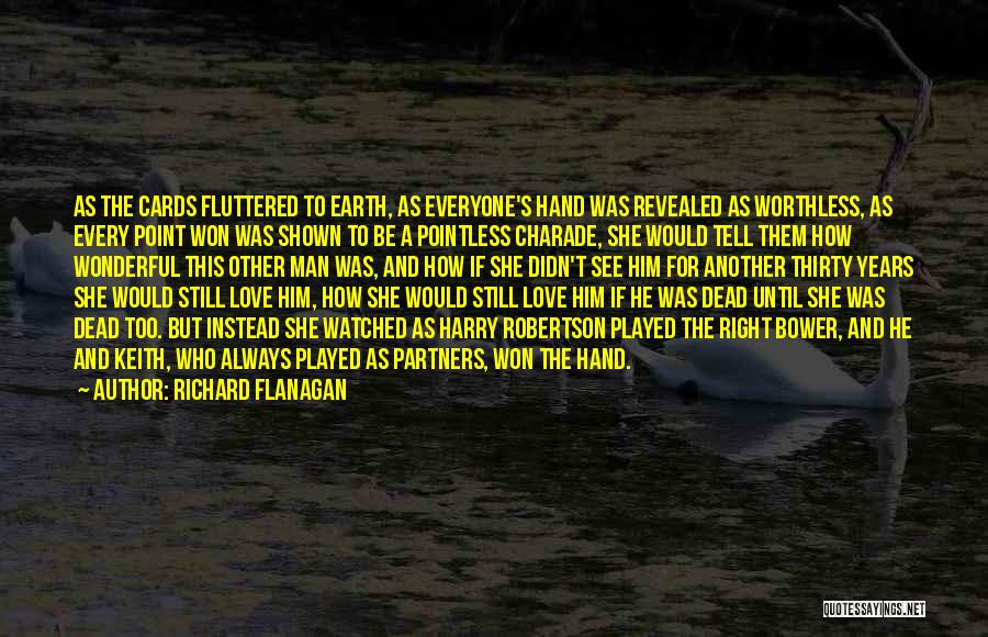 Partners Love Quotes By Richard Flanagan