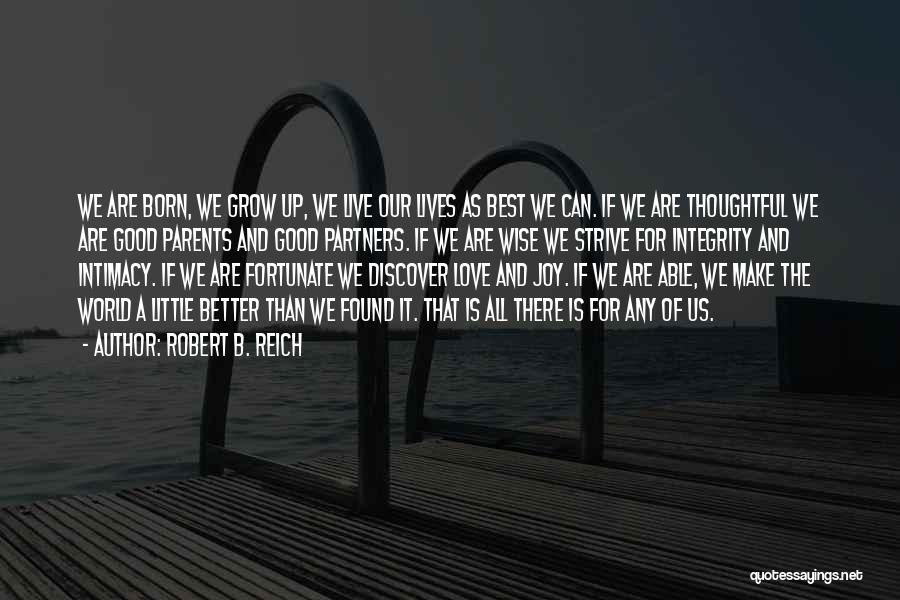 Partners Love Quotes By Robert B. Reich