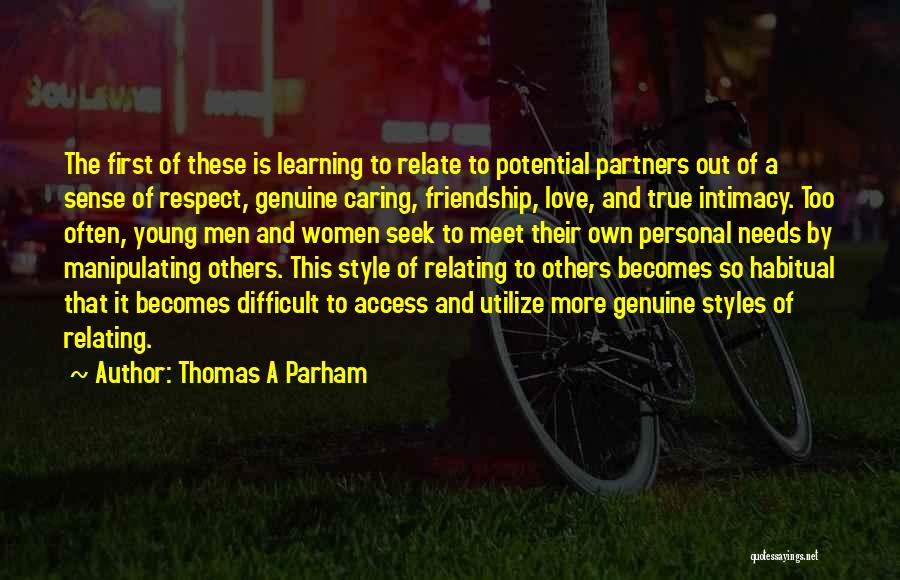 Partners Love Quotes By Thomas A Parham