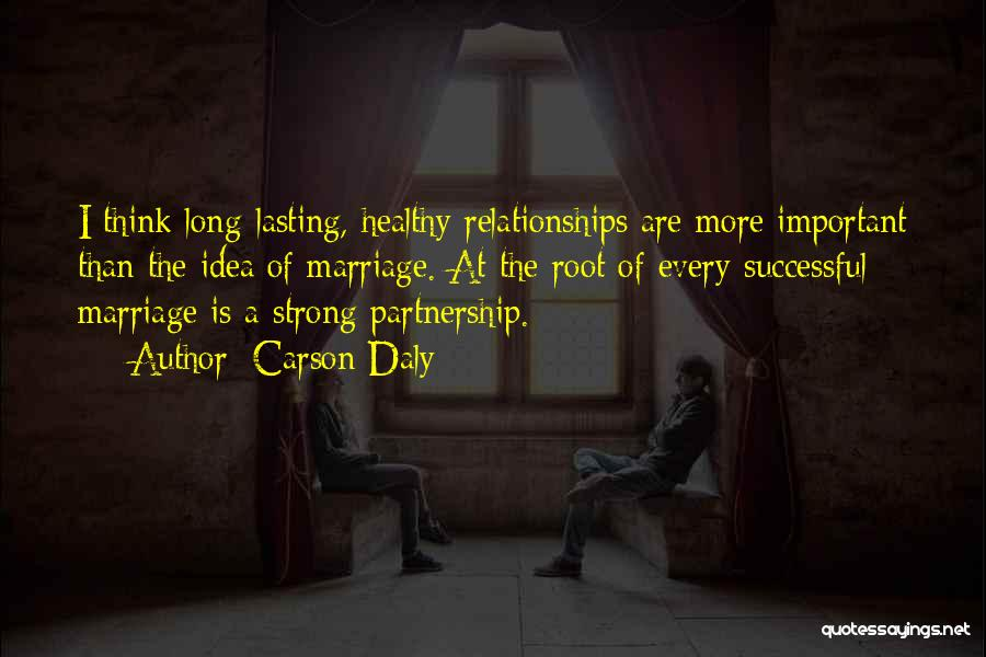 Partnership In Relationships Quotes By Carson Daly