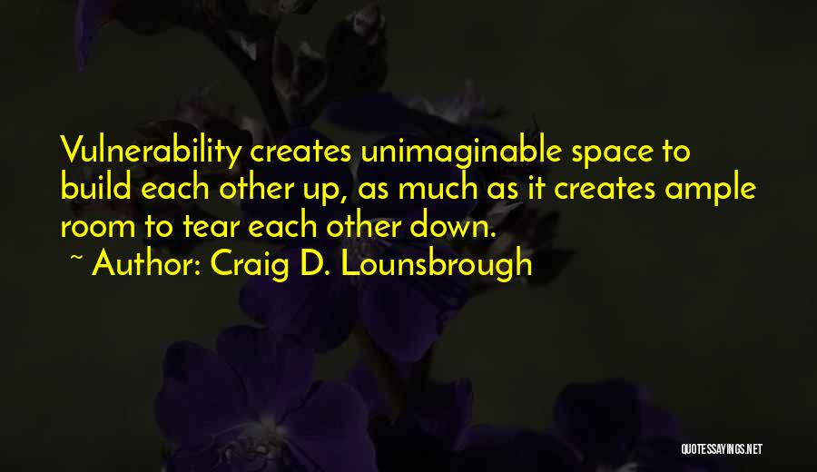 Partnership In Relationships Quotes By Craig D. Lounsbrough