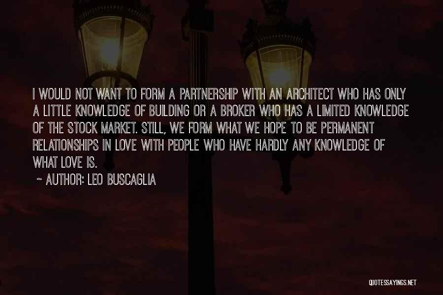 Partnership In Relationships Quotes By Leo Buscaglia