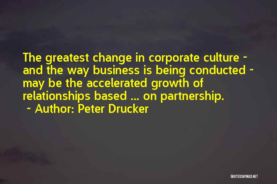 Partnership In Relationships Quotes By Peter Drucker