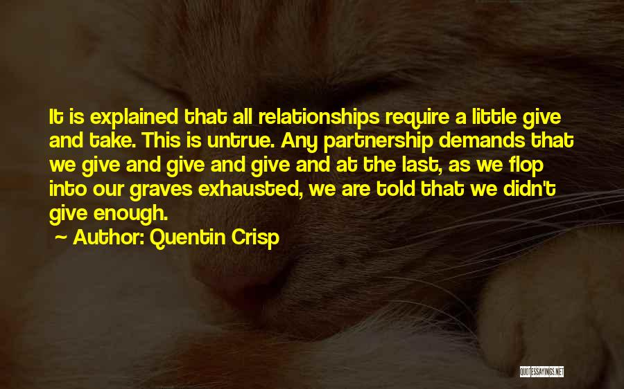 Partnership In Relationships Quotes By Quentin Crisp