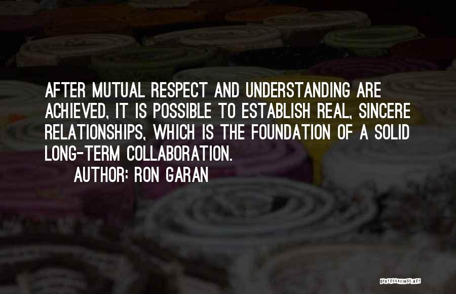 Partnership In Relationships Quotes By Ron Garan