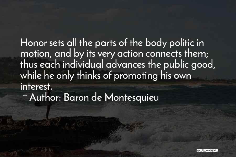 Parts Of The Body Quotes By Baron De Montesquieu